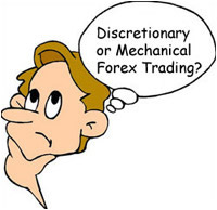 Discretionary Trading or Mechanical Forex Trading?